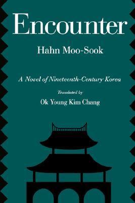 Encounter by Hahn Moo-Sook