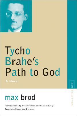 Tycho Brahe's Path to God: A Novel