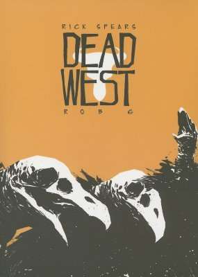 Dead West by Rick Spears