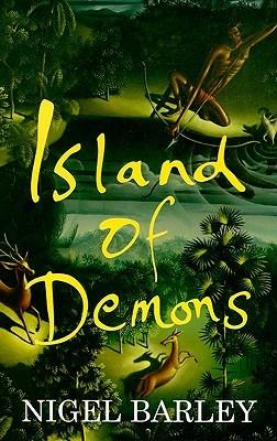 Ebook Island of Demons by Nigel Barley read!