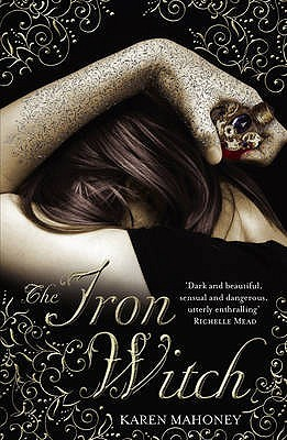 The Iron Witch by Karen Mahoney