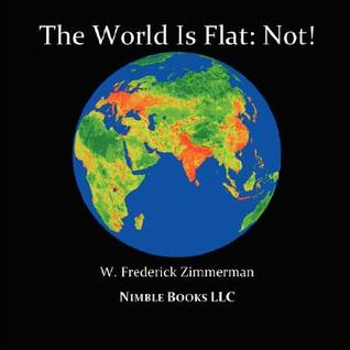 The world is flat not cool new world maps for kids by w frederick 9745 gumiabroncs Choice Image