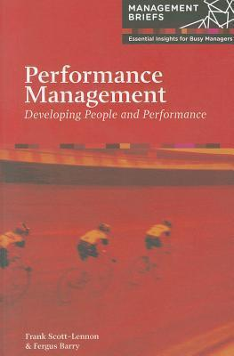 Performance Management: Developing People and Performance