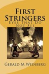 First Stringers: Eyes That Do Not See