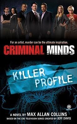 Killer Profile (Criminal Minds, #2)