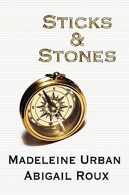 Sticks & Stones by Madeleine Urban