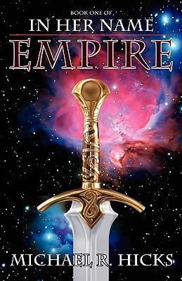 Empire by Michael R. Hicks