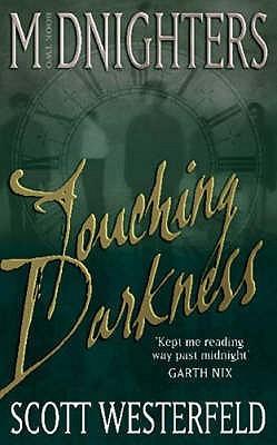 Touching Darkness by Scott Westerfeld
