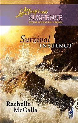 Survival Instinct by Rachelle McCalla
