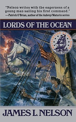 Lords of the Ocean by James L. Nelson