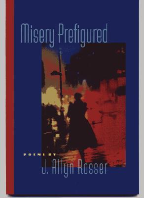 Misery Prefigured