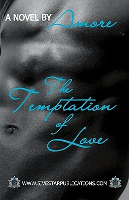 The Temptation of Love by Amore