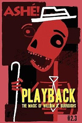 Playback: the magic of william s. burroughs by Sven Davisson