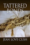 Tattered Bonds