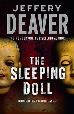 The Sleeping Doll (Kathryn Dance, #1)