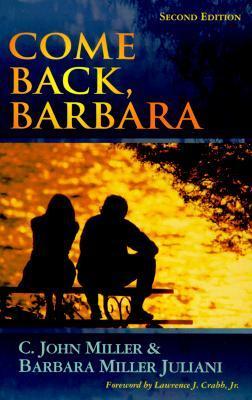Come Back Barbara by C. John Miller