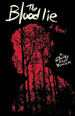 The Blood Lie by Shirley Reva Vernick