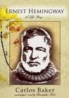 Ernest Hemingway: A Life, Part 1