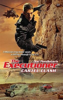 Cartel Clash (The Executioner, #384)