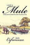 I Got a Mule: Poems about Syracuse and the Erie Canal