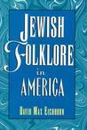 Jewish Folklore in America