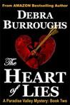The Heart of Lies by Debra Burroughs