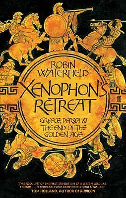 Xenophon's Retreat by Robin A.H. Waterfield