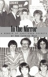 In the Mirror: A Memoir of Shattered Secrets