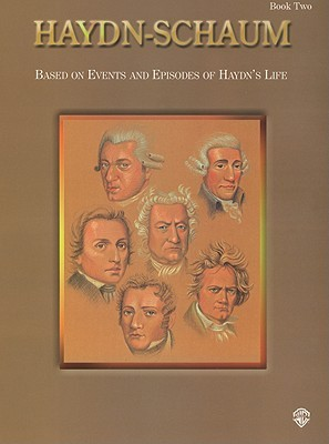 Haydn-Schaum, Bk 2: Based on Events and Episodes of Haydn's Life