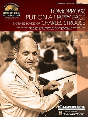 Tomorrow, Put on a Happy Face & Other Songs of Charles Strouse [With CD (Audio)]