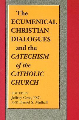 the-ecumenical-christian-dialogues-and-the-catechism-of-the-catholic-church