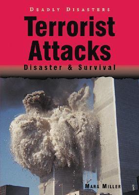 Terrorist Attacks: Disaster & Survival
