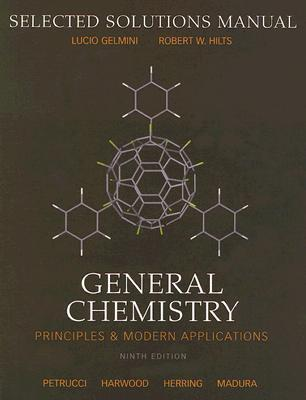 Selected Solutions Manual to General Chemistry: Principles and Modern Applications
