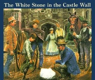 The White Stone in the Castle Wall