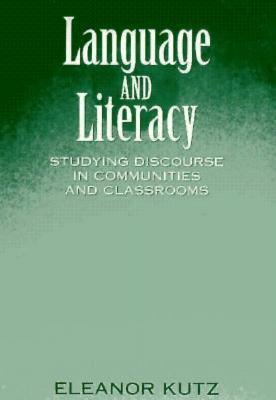 Language and Literacy: Studying Discourse in Communities and Classrooms