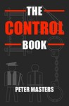 The Control Book by Peter     Masters