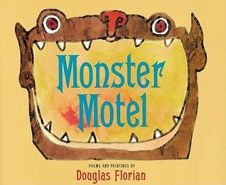 Monster Motel by Douglas Florian