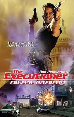 Crucial Intercept (The Executioner, #386)