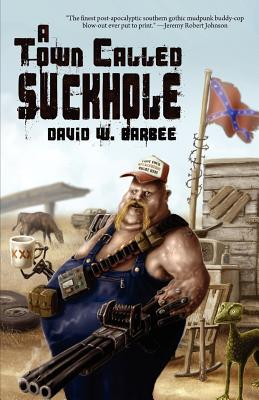 A Town Called Suckhole