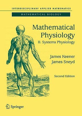 Mathematical Physiology II: Systems Physiology