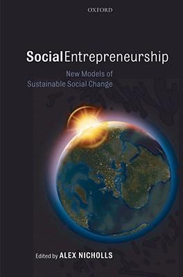 social-entrepreneurship-new-models-of-sustainable-social-change