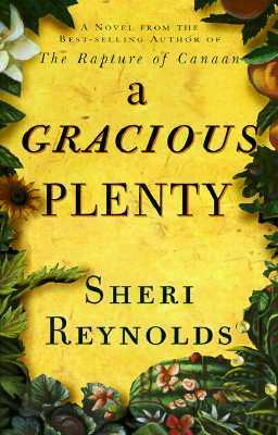 A Gracious Plenty by Sheri Reynolds