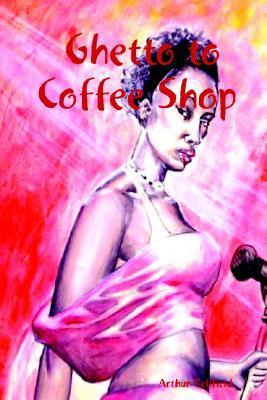 Ghetto to Coffee Shop