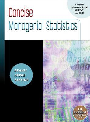 Concise Managerial Statistics [with CD-ROM & InfoTrac]