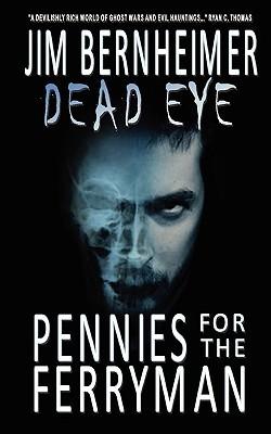 Pennies for the Ferryman (Dead Eye #1)