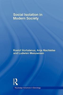 Social Isolation in Modern Society