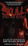 Skull Full of Kisses by Michael  West