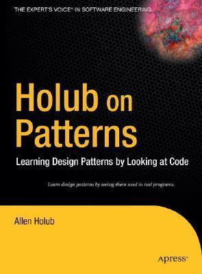Holub on Patterns by Allen I. Holub