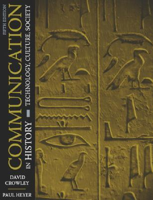 Communication in History: Technology, Culture, Society