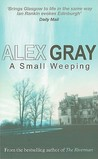 A Small Weeping (DCI Lorimer #2)
